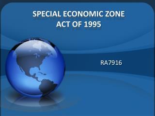 SPECIAL ECONOMIC ZONE  ACT OF 1995
