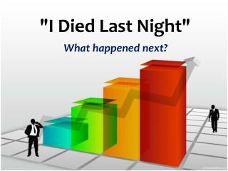 """I Died Last Night"""