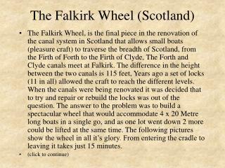 The Falkirk Wheel (Scotland)