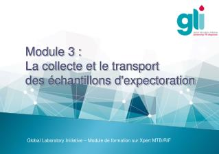 Module 3 :  La collecte et le transport  des �chantillons d'expectoration