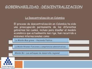 GOBERNABILIDAD  - DESCENTRALIZACION