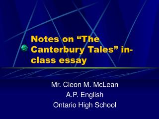 "Notes on ""The Canterbury Tales"" in-class essay"