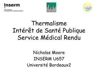 Thermalisme  Intér êt de Santé Publique Service Médical Rendu