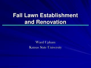 Fall Lawn Establishment  and Renovation