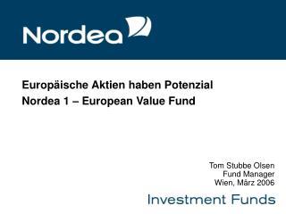 Europäische Aktien haben Potenzial Nordea 1 – European Value Fund