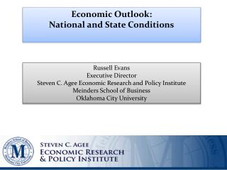 Economic Outlook:  National and State Conditions