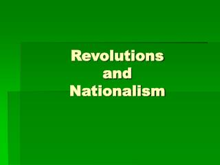 Revolutions  and Nationalism