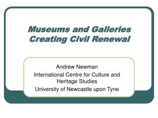 Museums and Galleries  Creating Civil Renewal