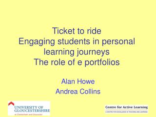 Ticket to ride Engaging students in personal learning journeys The role of e portfolios