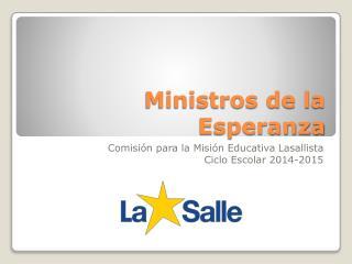 Ministros  de la Esperanza