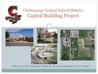 Chittenango Central School District Capital Building Project