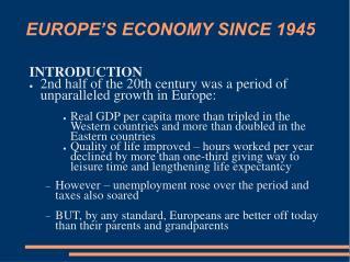 EUROPE�S ECONOMY SINCE 1945