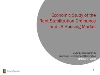 Economic Study of the  Rent Stabilization Ordinance  and LA Housing Market