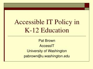 Accessible IT Policy in  K-12 Education
