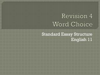 Revision 4  Word Choice