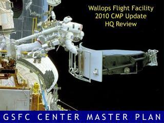 Wallops Flight Facility 2010 CMP Update HQ Review