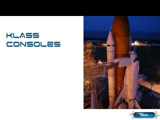 KLASS Consoles