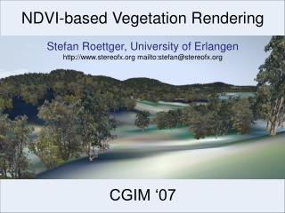 NDVI-based Vegetation Rendering