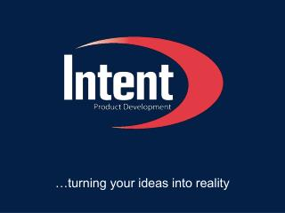 �turning your ideas into reality