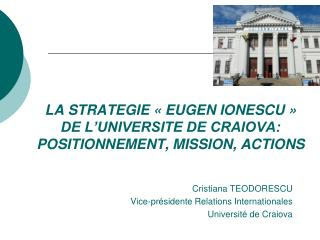 LA STRATEGIE « EUGEN IONESCU » DE L'UNIVERSITE DE CRAIOVA: POSITIONNEMENT, MISSION, ACTIONS
