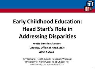 Early Childhood Education:  Head  Start's Role in Addressing Disparities