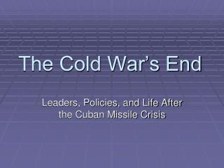 The Cold War's End