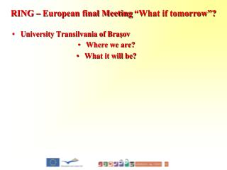 University Transilvania of Braşov Where we are? What it will be?