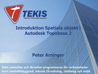 Introduktion Spatiala objekt i Autodesk Topobase 2