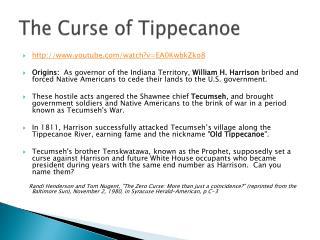 The Curse of Tippecanoe