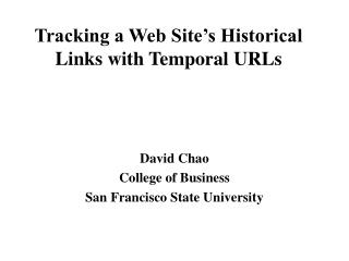 Tracking a Web Site's Historical Links with Temporal URLs