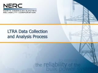 LTRA Data Collection  and Analysis Process