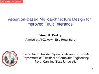 Assertion-Based Microarchitecture Design for Improved Fault Tolerance