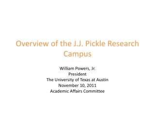 Overview of the J.J. Pickle Research Campus