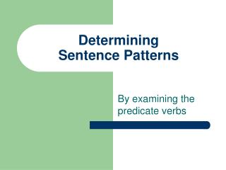 Determining  Sentence Patterns