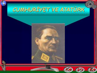 CUMHUR?YET  VE ATAT�RK