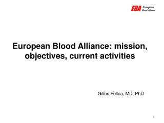 European Blood Alliance: mission,  objectives, current activities
