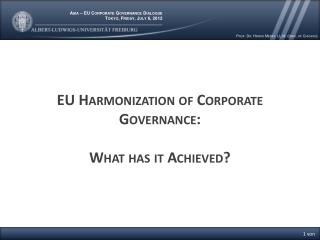 EU  Harmonization of  Corporate  Governance : What has it Achieved ?