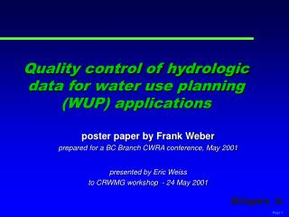 Quality control of hydrologic data for water use planning (WUP) applications