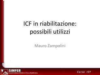 ICF in riabilitazione:  possibili utilizzi