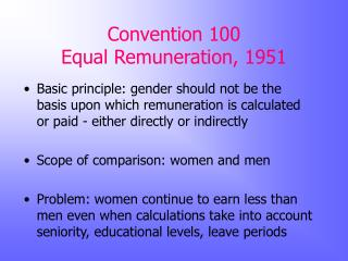 Convention 100 Equal Remuneration , 1951