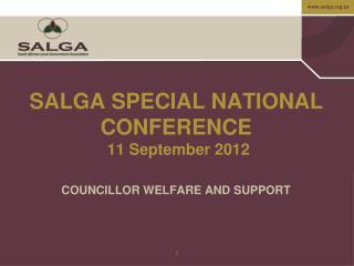 SALGA SPECIAL NATIONAL CONFERENCE   11 September 2012
