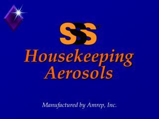 Housekeeping Aerosols