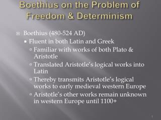 Boethius on the Problem of  Freedom  Determinism
