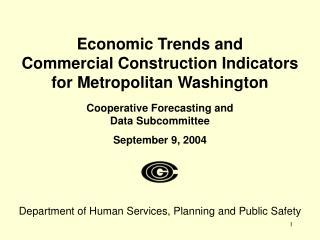 Economic Trends and  Commercial Construction Indicators  for Metropolitan Washington