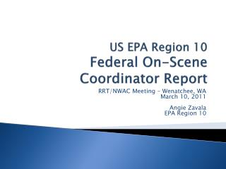 US EPA Region 10 Federal On-Scene Coordinator Report