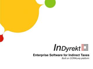 Enterprise Software for Indirect Taxes