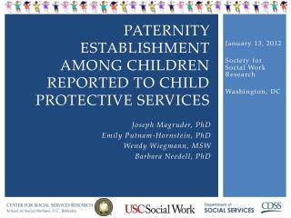 Paternity Establishment Among Children reported to Child protective Services