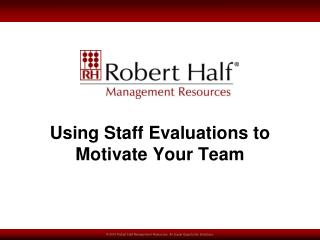Using Staff Evaluations to Motivate Your Team