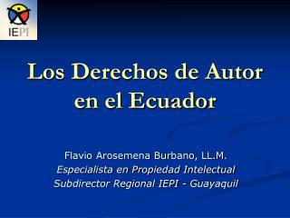 Los Derechos de Autor en el Ecuador