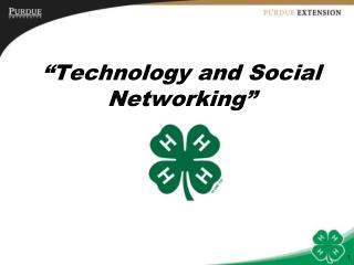 �Technology and Social Networking�